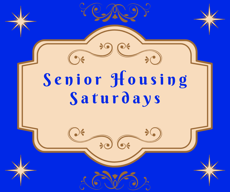 Senior Housing Saturday Picture